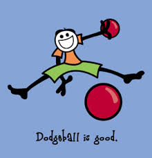 dodgeball is good