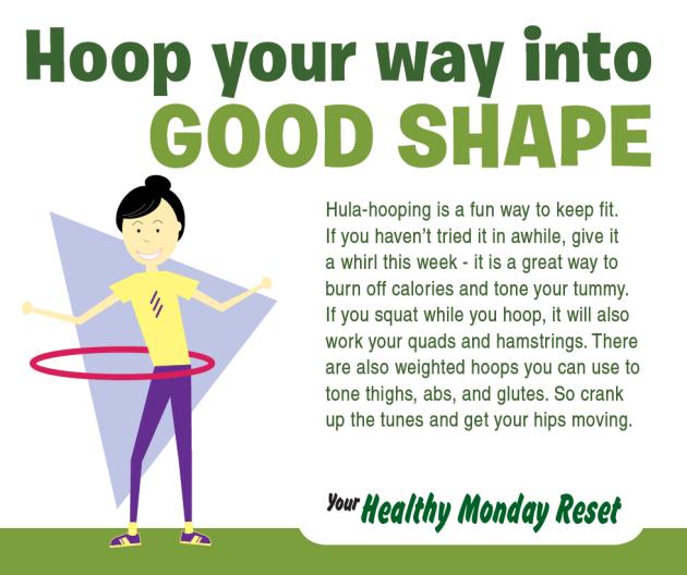 Hoop into shape