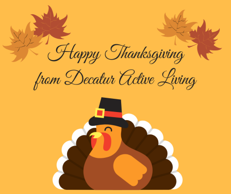 Happy Thanksgivingfrom Decatur Active Living