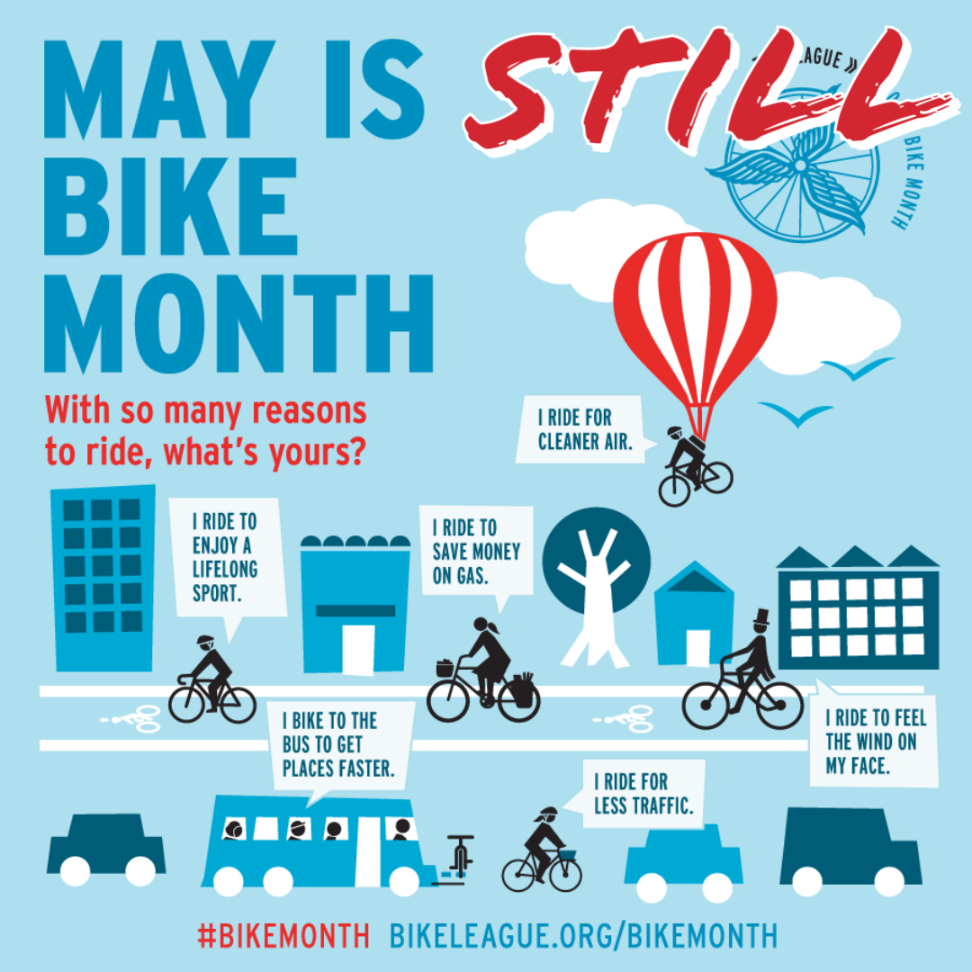 MAY IS STILL BIKE MONTH